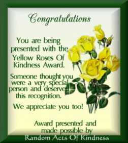 Yellow Rose Of Kindness Award